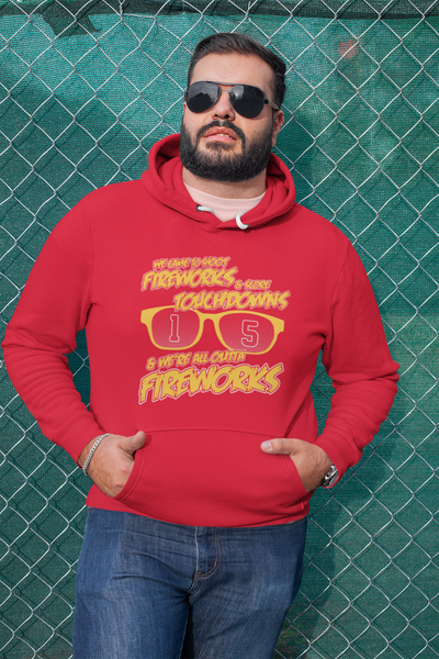 We're all Outta Fireworks Hoodie