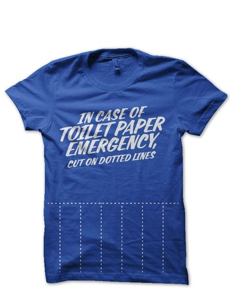 In Case of Toilet Paper Emergency, Cut On Dotted Lines Tee