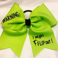 CHEER BOW -WARNING: I might FLIP out! CHEER BOW NEON GREEN ( NEON ORANGE also available)
