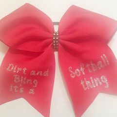 CHEER BOW - SOFTBALL BOW - Dirt and Bling Its a Softball thing - CHOOSE YOUR COLORS