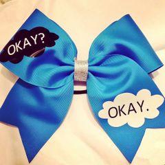 OKAY ? OKAY . CHEER BOW