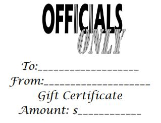 Officials Only Gift Certificate