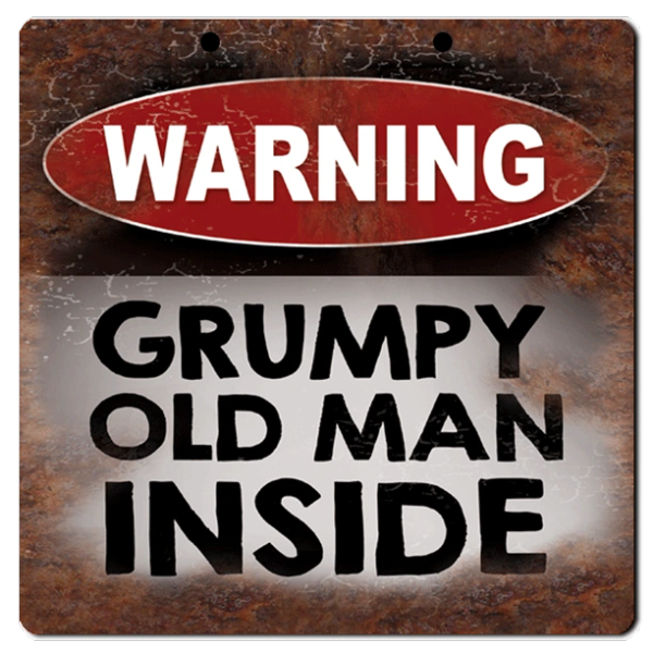 "Bayside Treasures Sign - 8"" x 8"" - Warning Grumpy Old Man"
