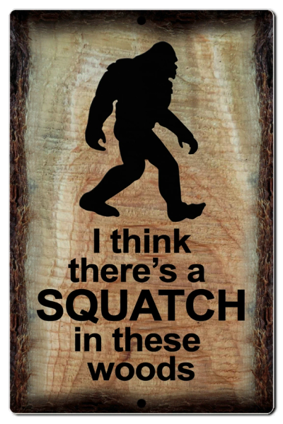 "Bayside Treasures Sign - Sasquatch - 7.5"" x 11.5"" - Sasquatch Woods"