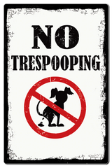 "Bayside Treasures Sign - 7.5"" x 11.5"" - No Trespooping"