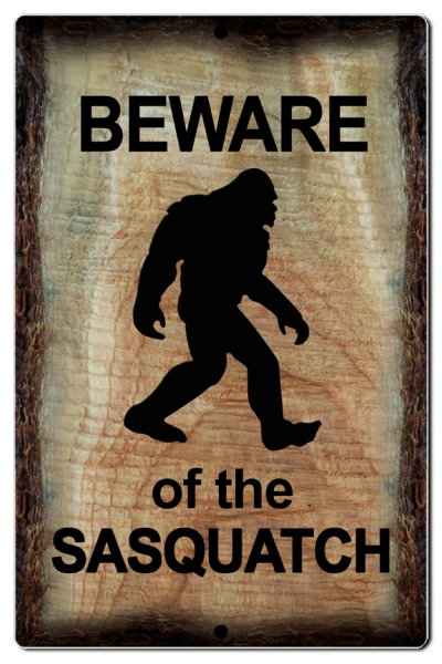 "Bayside Treasures Sign - Sasquatch - 7.5"" x 11.5"" - Beware of the Sasquatch"