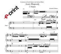 Azery Rhapsody (complete) Arranged for 2 Pianos