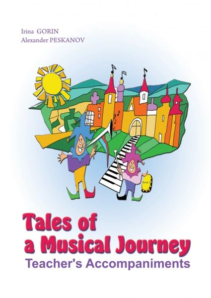 Tales of a Musical Journey Teacher's Accompaniments