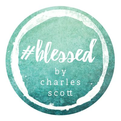#blessed by Charles Scott