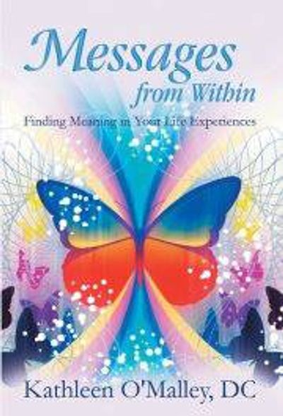 Messages from Within by Kathleen O'Malley