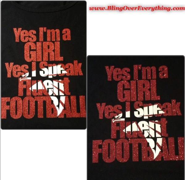 Yes, I'm a GIRL Yes, I speak Fluent Football