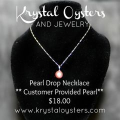 Pearl Drop Necklace - Customer Provided Pearls