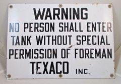 Texaco Old Vintage Porcelain Tank Warning Sign Very Unique #2100