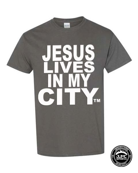 CHRISTIAN T SHIRT - JESUS LIVES IN MY CITY ORIGINAL STYLE SHORTSLEEVE CHARCOAL GRAY WITH WHITE JLIMC