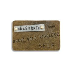 "Inspire Card ""Celebrate your BRAVE, BOLD, FEARLESS SELF"""