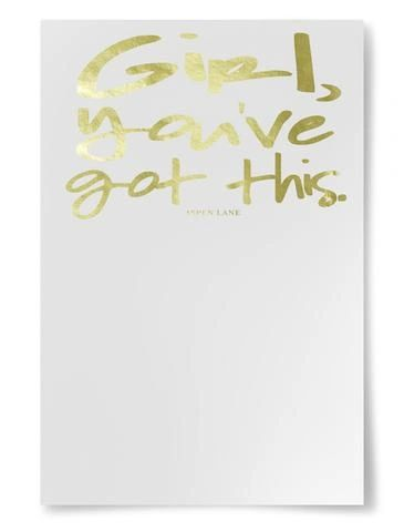 "notepad by aspen lane - ""girl, you've got this"" gold"