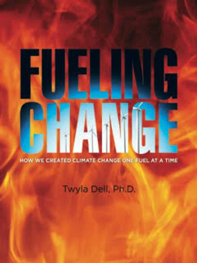 New book from Twyla Dell on Climate Change and how to reduce gasoline use.