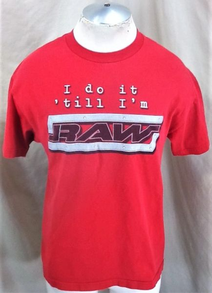 "Vintage 2002 WWF RAW Pro Wrestling (Large) Retro ""Do It 'Till I'm Raw"" Graphic Red T-Shirt"