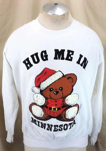 "Vintage 1994 Christmas ""Hug Me In Minnesota"" (Large-Short Length) Seasonal Teddy Bear Sweatshirt"