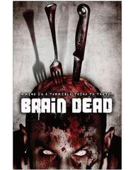 Brain Dead (2007) Horror Movie Poster 11 x 17 Glossy