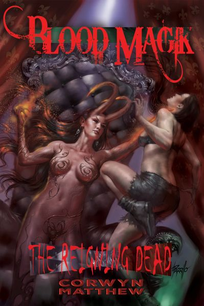 Blood Magik: The Reigning Dead (Book Two)