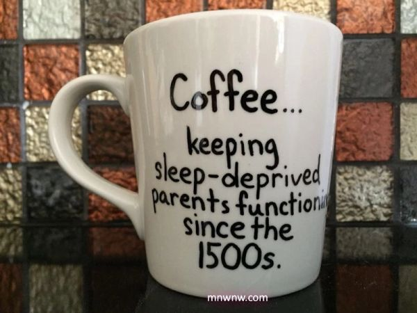 Coffee...Keeping Sleep-Deprived Parents Functioning Since the 1500s Coffee Mug