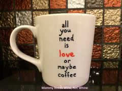 All You Need Is Love or Maybe Coffee Mug