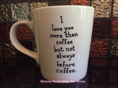 I Love You More Than Coffee Mug