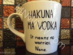 Hakuna Ma Vodka Coffee Mug