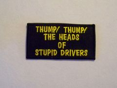 THUMP! THUMP! THE HEADS OF STUPID DRIVERS