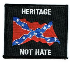 HERITAGE NOT HATE WITH REBEL FLAG