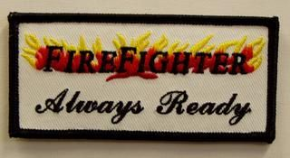 FIREFIGHTER ALWAYS READY