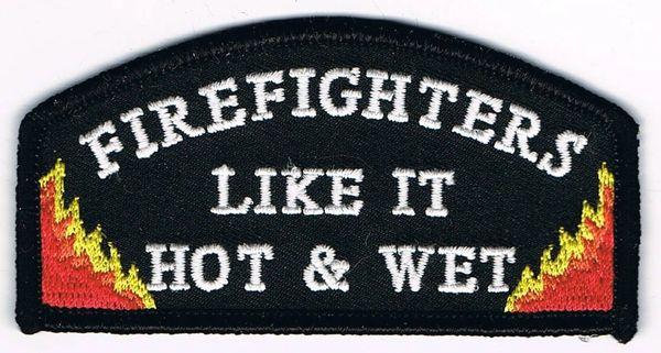 FIREFIGHTERS LIKE IT HOT & WET