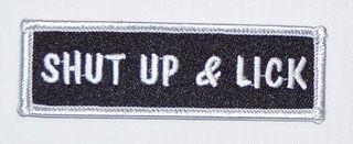 SHUT UP & LICK