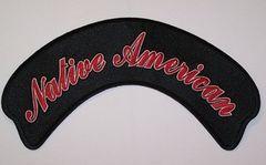 NATIVE AMERICAN TOP ROCKER (CURSIVE) LARGE