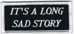 IT'S A LONG SAD STORY