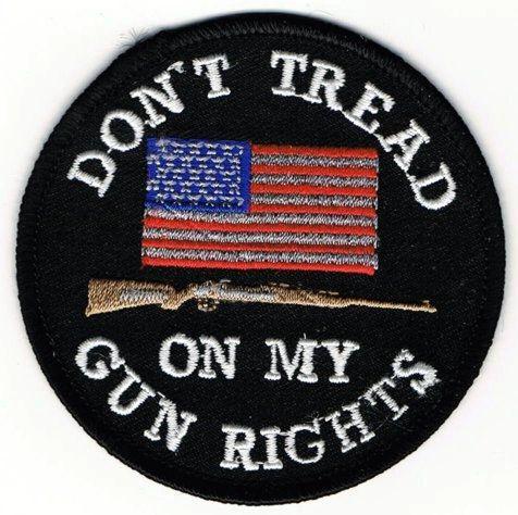 DON'T TREAD ON MY GUN RIGHTS