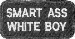 SMART ASS WHITE BOY