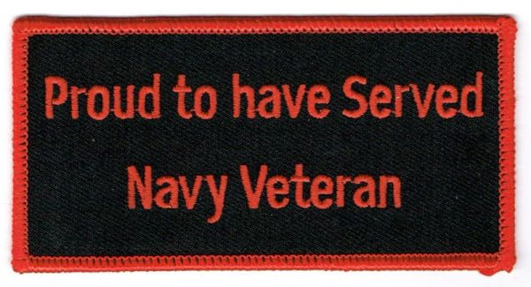 PROUD TO HAVE SERVED NAVY VETERAN