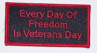 EVERY DAY OF FREEDOM IS VETERANS DAY