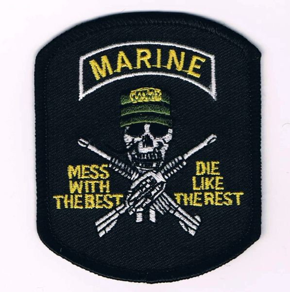 MARINE MESS WITH THE BEST DIE LIKE THE REST