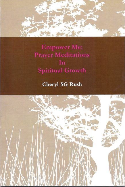 Prayer Affirmation book for sale entitled: Empower Me: Prayer Meditations In Spiritual Growth.