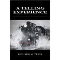 A Telling Experience, a book of 22 tall tales by Richard M. Trask