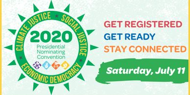 Everyone is invited to join the Green Party of U.S. virtual Presidential Convention on July 11th.