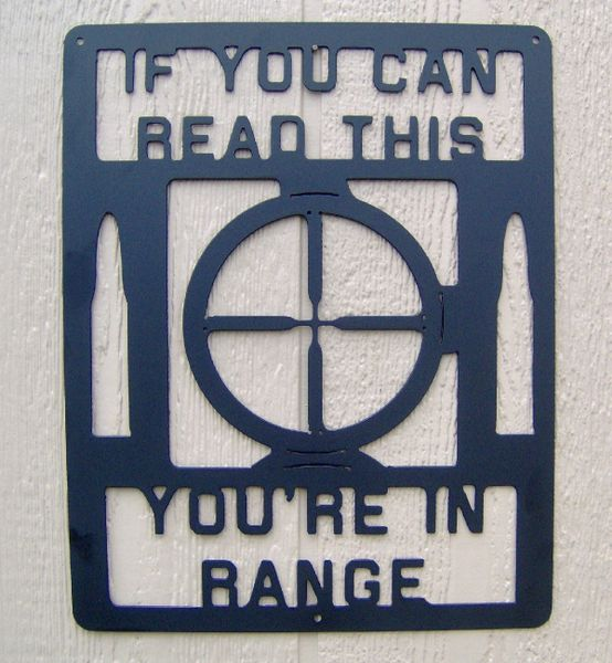 If You Can Read This You Re In Range Rifle Scope Metal Art Yard Or Wall