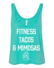 UL - Fitness Tacos & Mimosas - Flowy Crop Tank