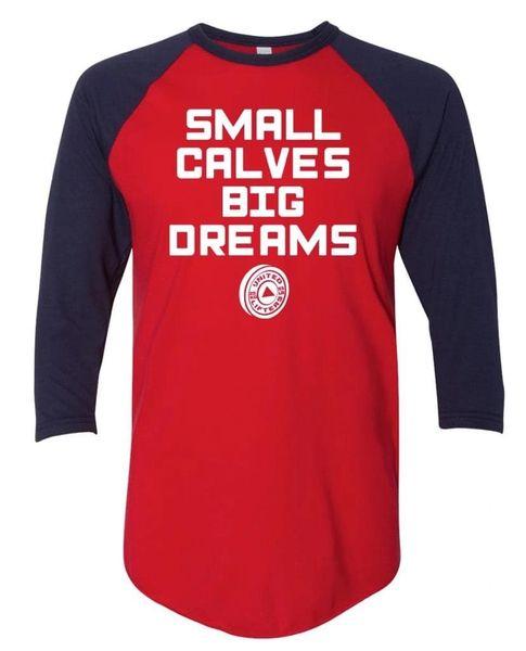 UL - Small Calves Big Dreams - Unisex Baseball Tee