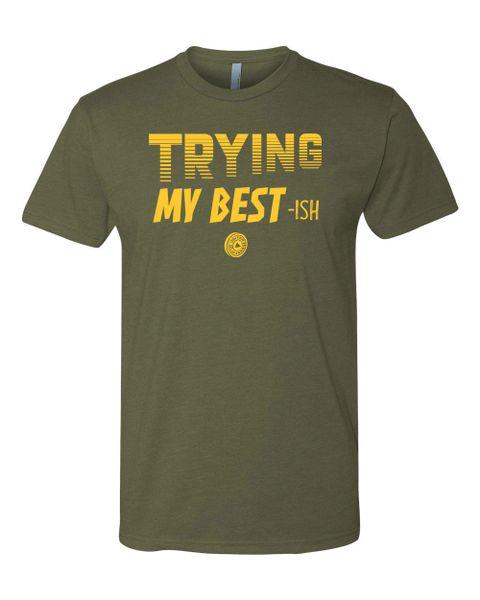 UL - TRYING MY BESTish PRE ORDER- unisex shirt