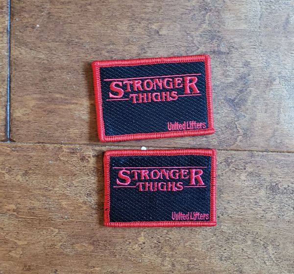 UL - CHONK - STRONGER THIGHS PATCH