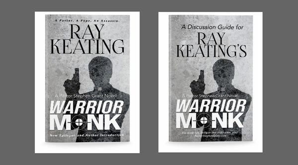 WARRIOR MONK DUO - Signed Set - Warrior Monk: A Pastor Stephen Grant Novel (New Second Edition) and A Discussion Guide for Ray Keating's Warrior Monk